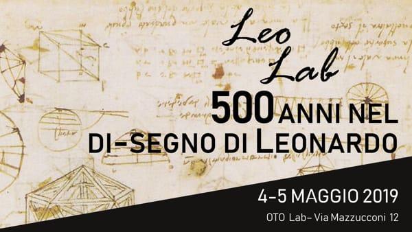 Leo Lab: 500 anni nel di-segno di Leonardo
